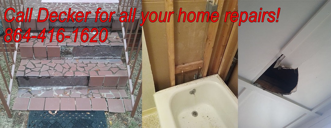 Decker is your call for home repairs